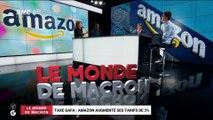 Le monde de Macron: Taxe Gafa, Amazon augmente ses tarifs de 3% - 02/08