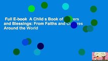 Full E-book  A Child s Book of Prayers and Blessings: From Faiths and Cultures Around the World