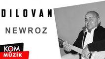 Dilovan - Newroz (2019 © Kom Müzik)