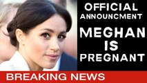 Duchess Meghan Is Expecting A Baby OFFICIAL ROYAL ANNOUNCMENT