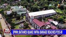 DPWH, Batanes quake infra damage reaches P293-M