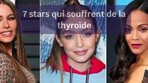 7 stars qui souffrent de problèmes de thyroïde