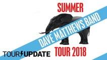 Dave Matthews Band Announces 2018 Summer Tour and New Music