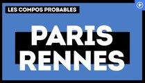 PSG - Stade Rennais : les compositions probables