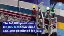 164,000 Jobs Added on in US July Report