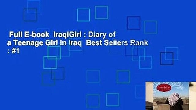 Full E-book  IraqiGirl : Diary of a Teenage Girl in Iraq  Best Sellers Rank : #1