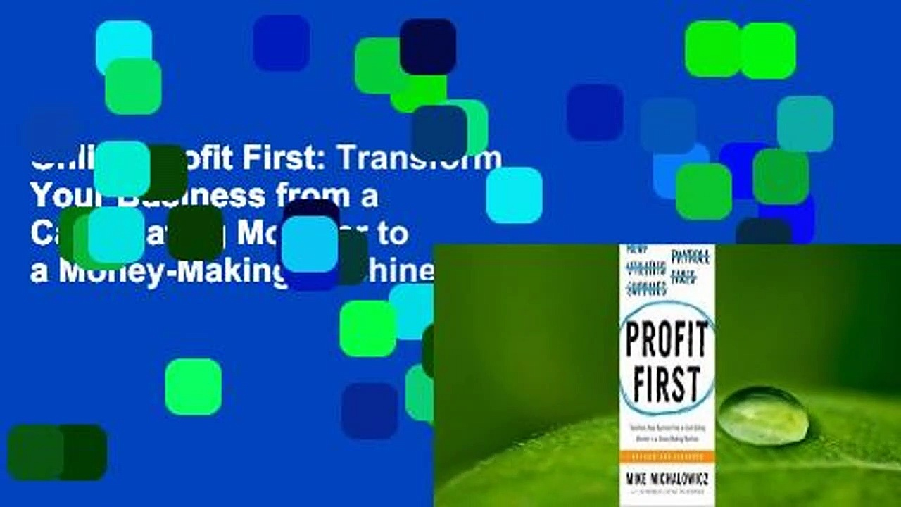Online Profit First: Transform Your Business from a Cash-Eating Monster to a Money-Making Machine