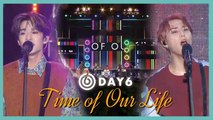 [HOT] DAY6 - Time of Our Life ,  데이식스 - 한 페이지가 될 수 있게  show Music core 20190803