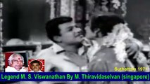 Legend M. S. Viswanathan By M. Thiravidaselvan (singapore) Vol 87 Suthattam 1971 Song 3