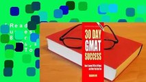 [Read] 30 Day GMAT Success: How I Scored 780 on the GMAT in 30 Days and How You Can Too!  For Full