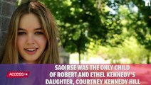 Robert F. Kennedy's Granddaughter Saoirse Kennedy Hill Dead At 22 From Apparent Overdose