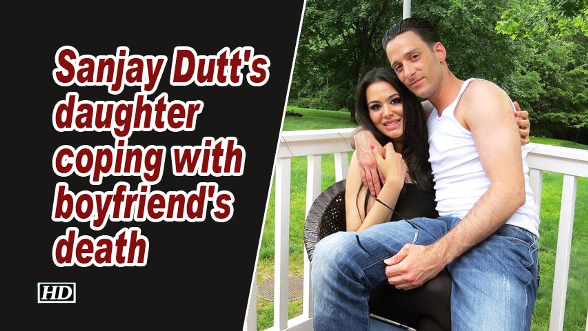 Sanjay Dutt's daughter coping with boyfriend's death