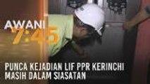 Punca kejadian lif PPR Kerinchi masih dalam siasatan