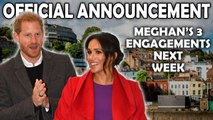 Meghan - Harry To Visit Bristol Next Week - Meghan's 2 Solo Engagements Official Announcement