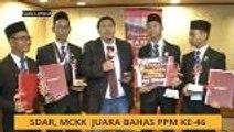 SDAR, MCKK Juara Bahas PPM Ke-16