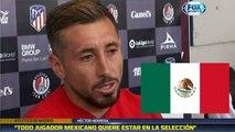 Exclusivo: Héctor Herrera habló sobre el 'Tri'