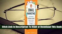 [Read] Email Marketing: This Book Includes Email Marketing Beginners Guide, Email Marketing