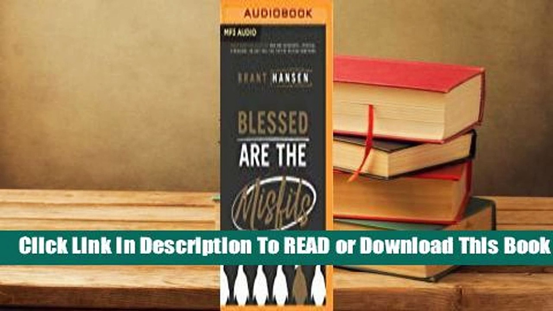 Full E-book Blessed Are the Misfits: Great News for Believers who are Introverts, Spiritual