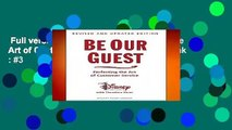 Full version  Be Our Guest: Perfecting the Art of Customer Service  Best Sellers Rank : #3