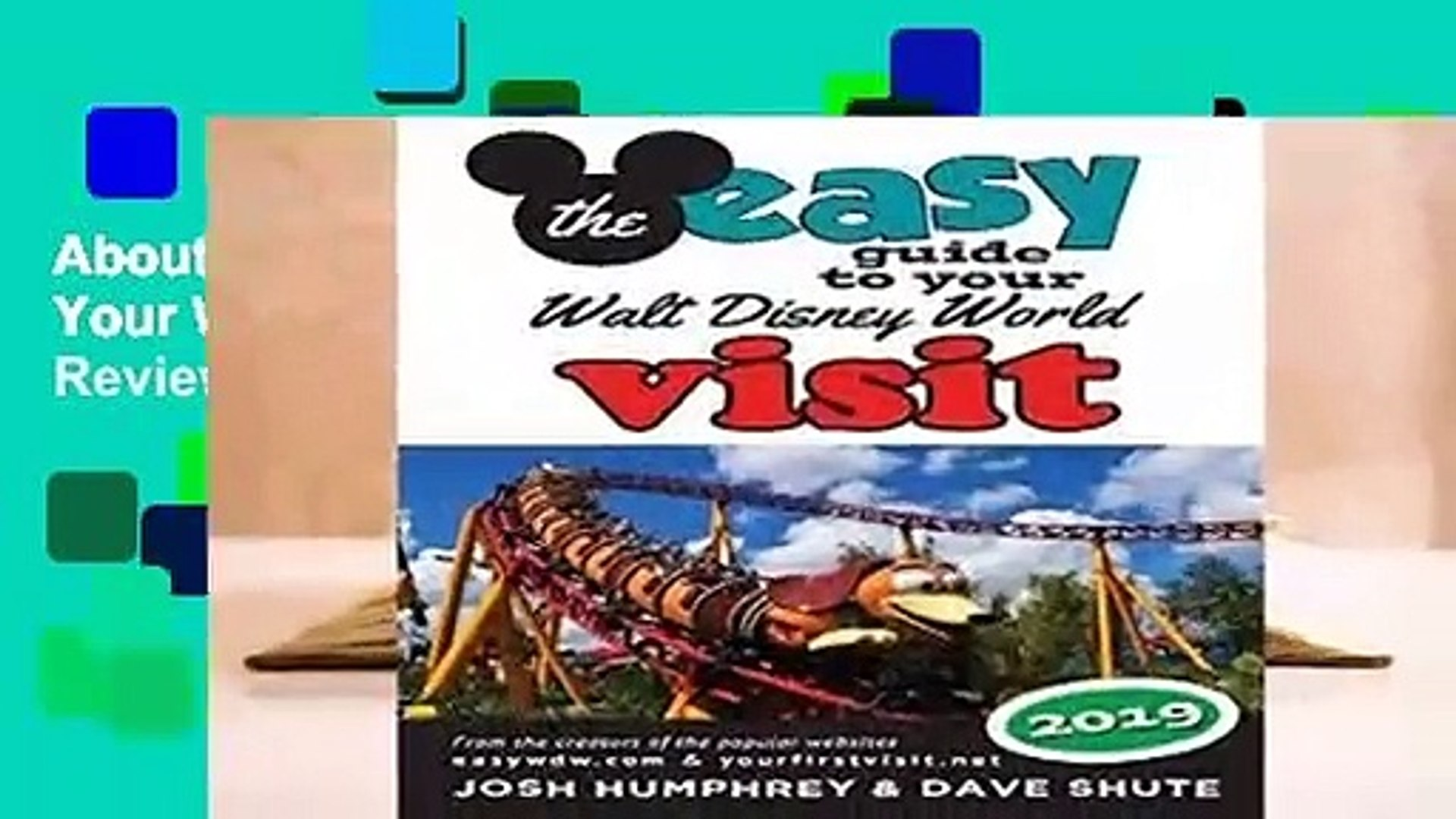 About For Books  The easy Guide to Your Walt Disney World Visit 2019  Review