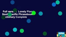 Full version  Lonely Planet South Pacific Phrasebook   Dictionary Complete