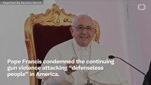 Pope Condemns Gun Violence Occurring In America