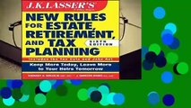 [FREE] JK Lasser s New Rules for Estate, Retirement, and Tax Planning