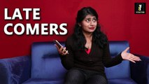 Types of Late-Comers | Comedy I Comedy Munch