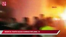 Trafik kazası sonrası patlama 19 ölü, 30 yaralı