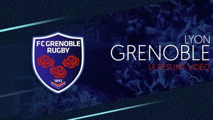 Lyon - Grenoble : le résumé vidéo