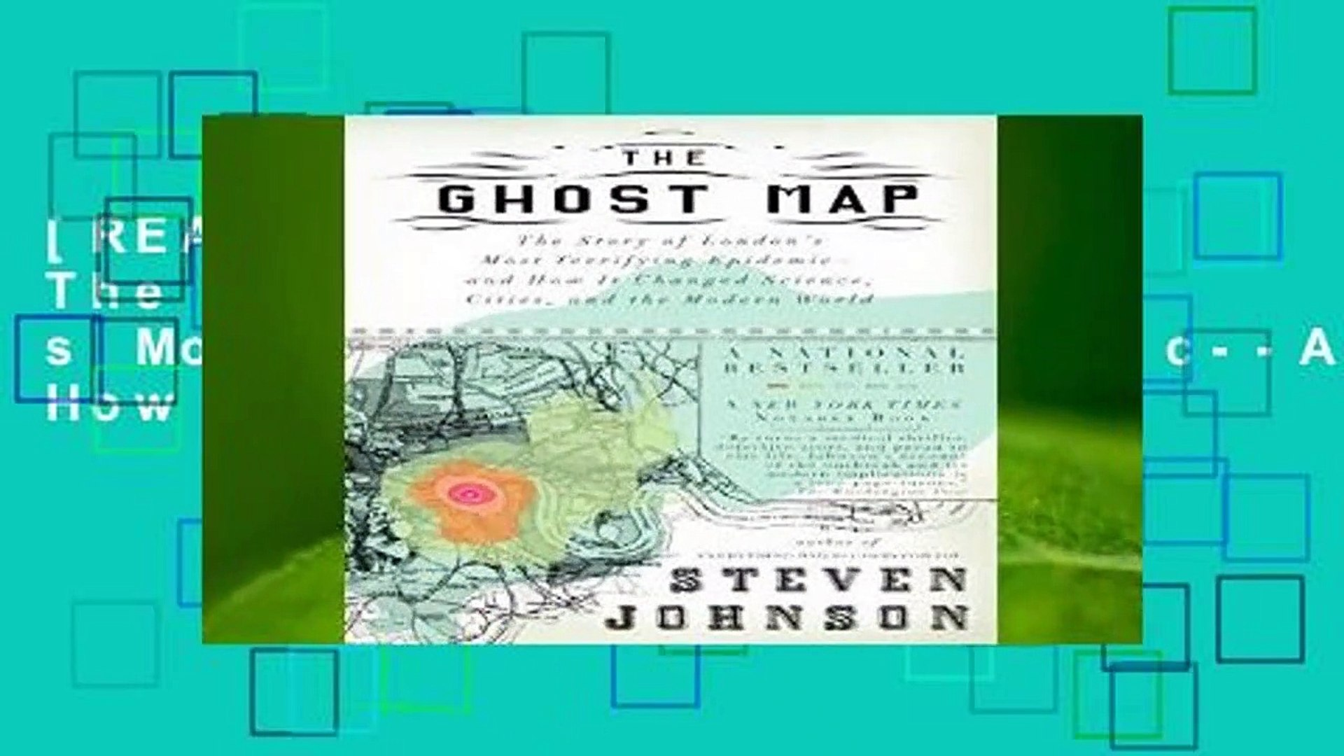 [READ] The Ghost Map: The Story of London s Most Terrifying Epidemic--And on