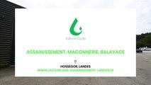 Lafourcade -  Assainissement, maçonnerie, balayage de voiries à Hossegor et Cap Breton