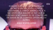 Kevin Costner : Soupçonné d'avoir caché des millions en Suisse, il nie fermement
