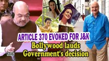 Article 370 revoked for J&K | Bollywood lauds Government's decision