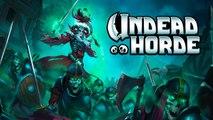 Présentation Undead Horde