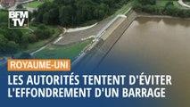 Barrage de Whaley Bridge: comment les autorités britanniques cherchent à limiter les dégâts