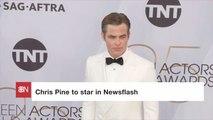 Chris Pine To Star In 'Newsflash'