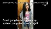 Ce chef de gang brésilien se déguise pour s'évader de la prison