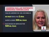 Vanessa Ballar debe la renta de dos años | Noticias con Ciro Gómez Leyva