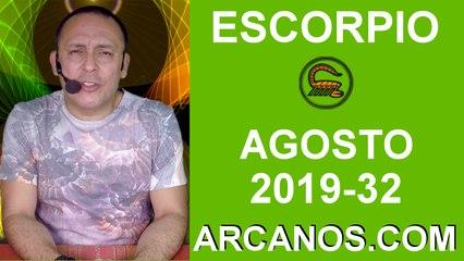 HOROSCOPO ESCORPIO - Semana 2019-32 Del 4 al 10 de agosto de 2019 - ARCANOS.COM
