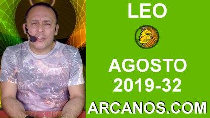 HOROSCOPO LEO - Semana 2019-32 Del 4 al 10 de agosto de 2019 - ARCANOS.COM