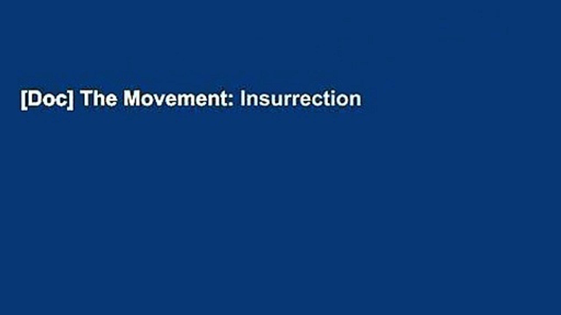 The Movement: Insurrection