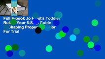 Full E-book Jo Frost's Toddler Rules: Your 5-Step Guide to Shaping Proper Behavior  For Trial