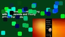 [Read] Motivational Interviewing with Adolescents and Young Adults  For Kindle