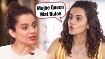 Taapsee Pannu TAUNTS Kangana Ranaut On Queen Comment | Rangoli Chandel