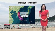 Typhoon Francisco to hit northeast regions, sizzling heat lingers 080619