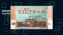 [READ] My Vietnam: Stories and Recipes