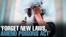 NEWS: JTI: 'Amend the Poisons Act'
