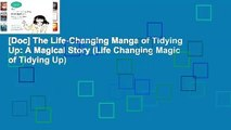 [Doc] The Life-Changing Manga of Tidying Up: A Magical Story (Life Changing Magic of Tidying Up)