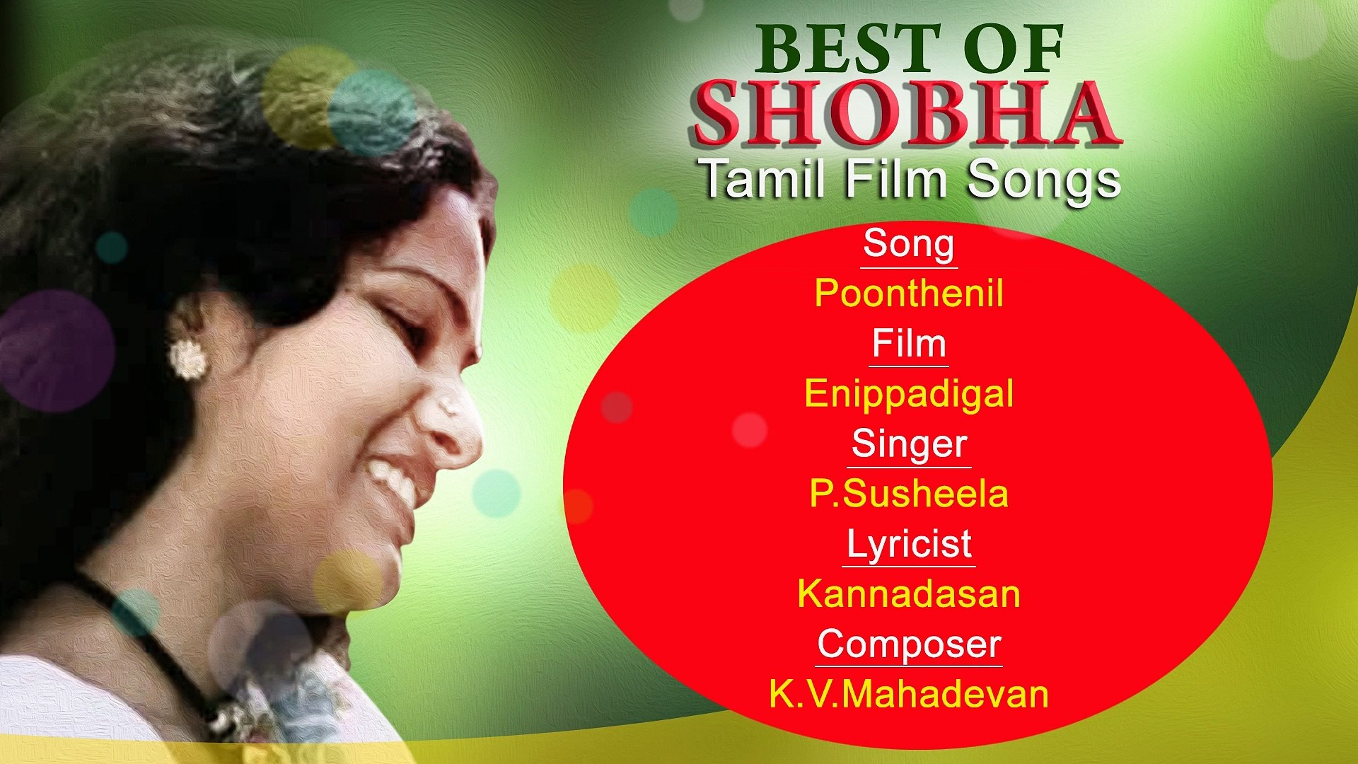 Poonthenil Best Of Shobha Tamil Film Actress Hit Tamil Film Songs K J Yesudas S Janaki
